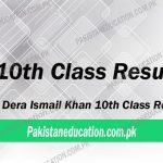 10th Class Result Dera Ismail Khan Board