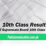 10th Class Result Gujranwala Board