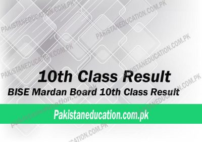 Check 10th Class Result Mardan Board 2019 [UPDATED] - Pakistan Education