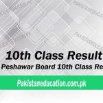 10th Class Result Peshawar Board