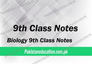 9th Class Biology notes