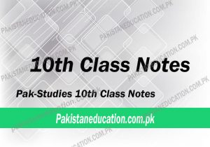 10th Class Pak Studies Notes