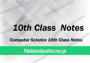 10th Class Computer Science Notes