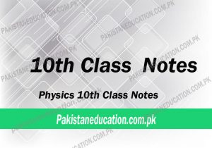 10th Class Physics Notes